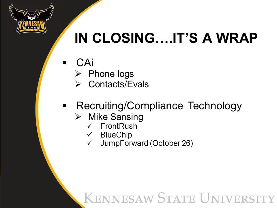 CAi Phone logs Contacts/Evals Recruiting/Compliance Technology Mike Sansing FrontRush BlueChip JumpForward (October 26)