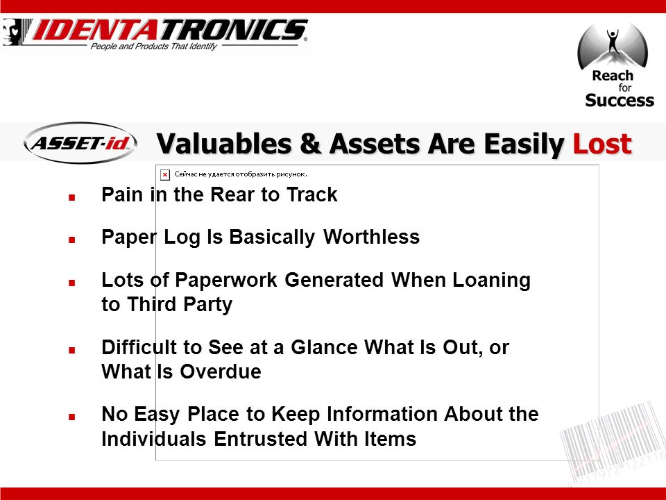 Tracking Your Assets Computers Tools Equipment Phones Two-way Radios Presentation Equipment Vehicles Furniture Other Valuable Assets