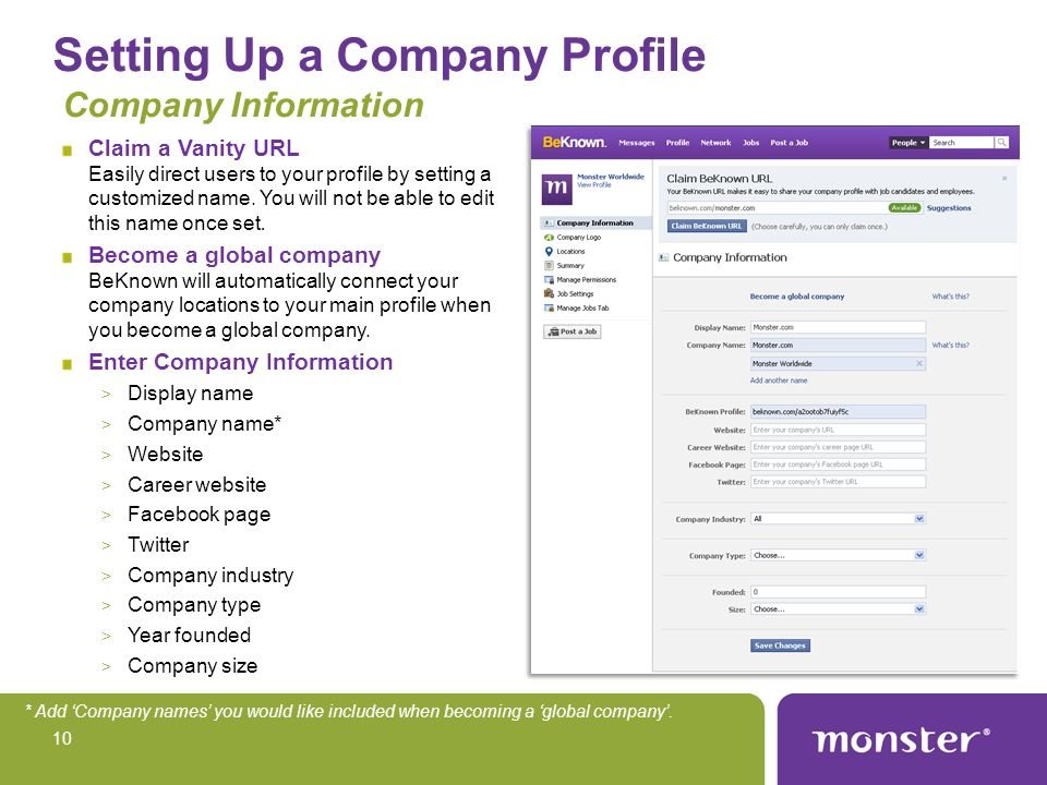 Setting Up a Company Profile Company Information Claim a Vanity URL Easily direct users to your profile by setting a customized name.