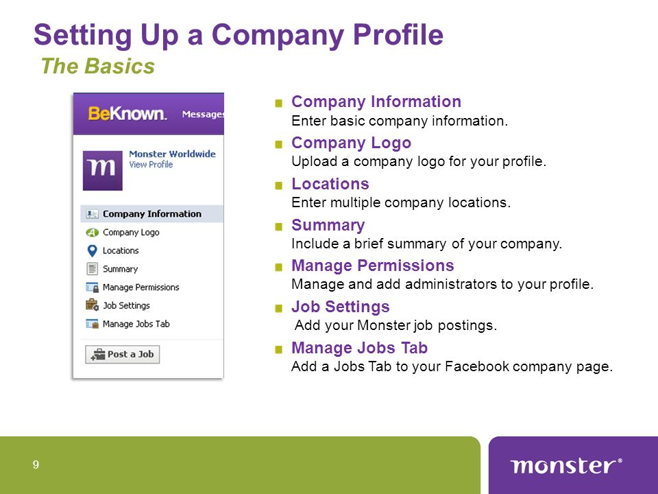 Setting Up a Company Profile The Basics Company Information Enter basic company information. Company Logo Upload a company logo for your profile. Loca