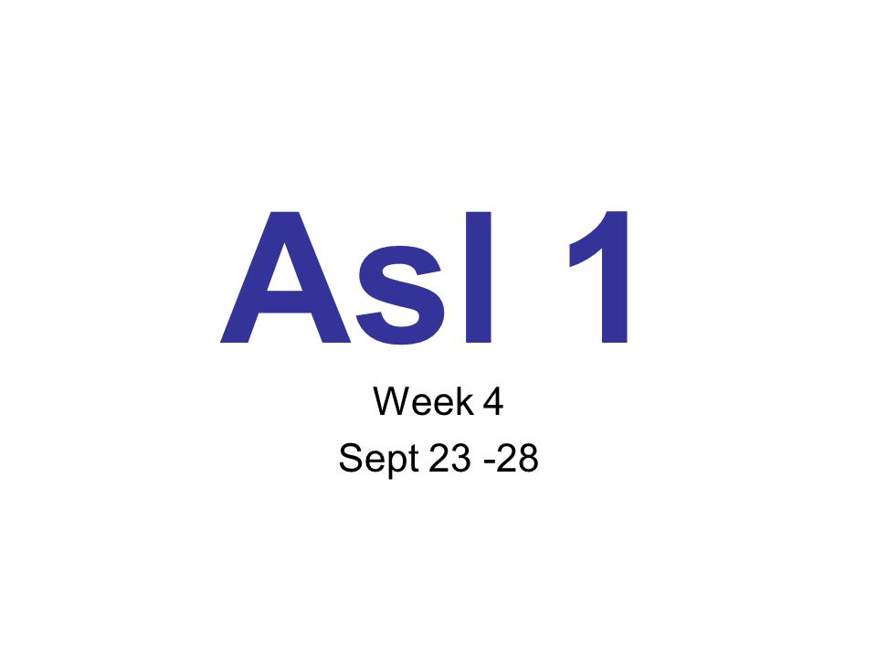 Name Date Per.Differences with ASL 1.First question.
