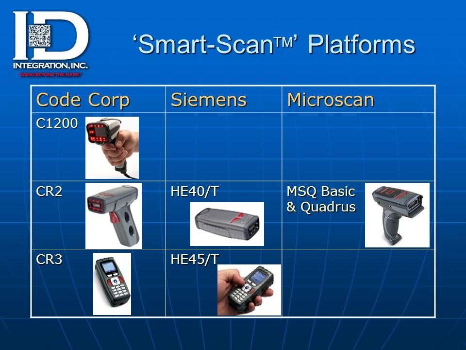 Smart-Scan TM Platforms Code Corp SiemensMicroscan C1200 CR2HE40/T MSQ Basic & Quadrus CR3HE45/T