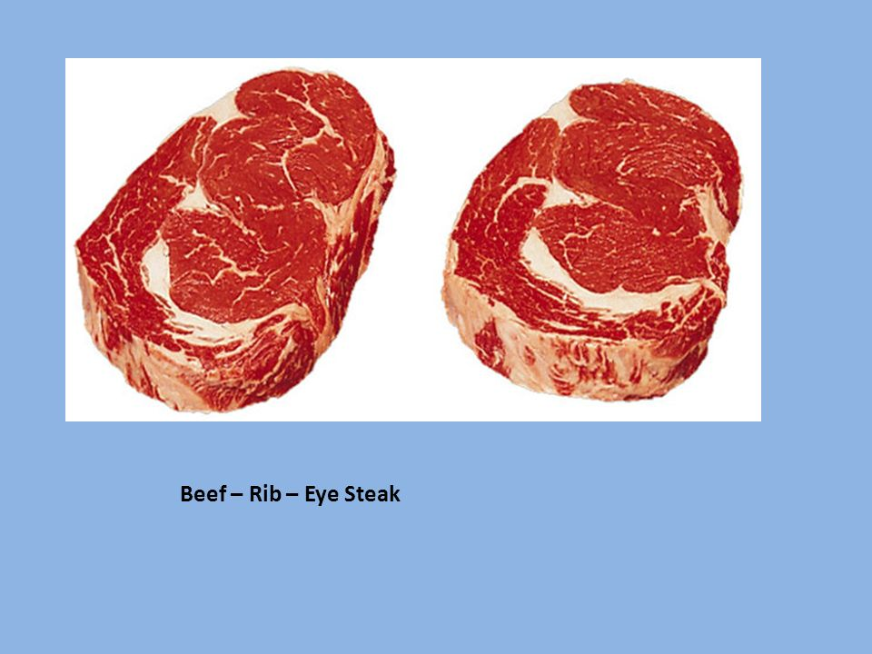 Beef – Rib – Eye Steak