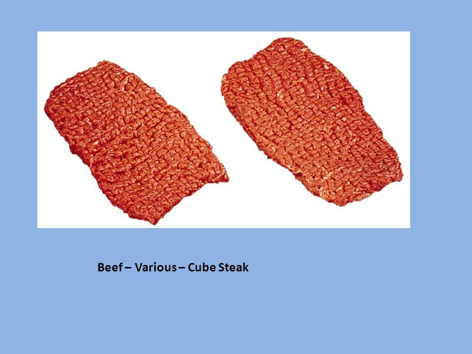 Beef – Various – Cube Steak