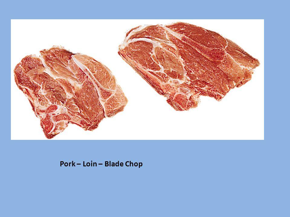 Pork – Loin – Blade Chop