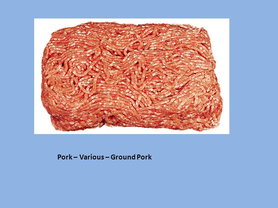 Pork – Various – Ground Pork