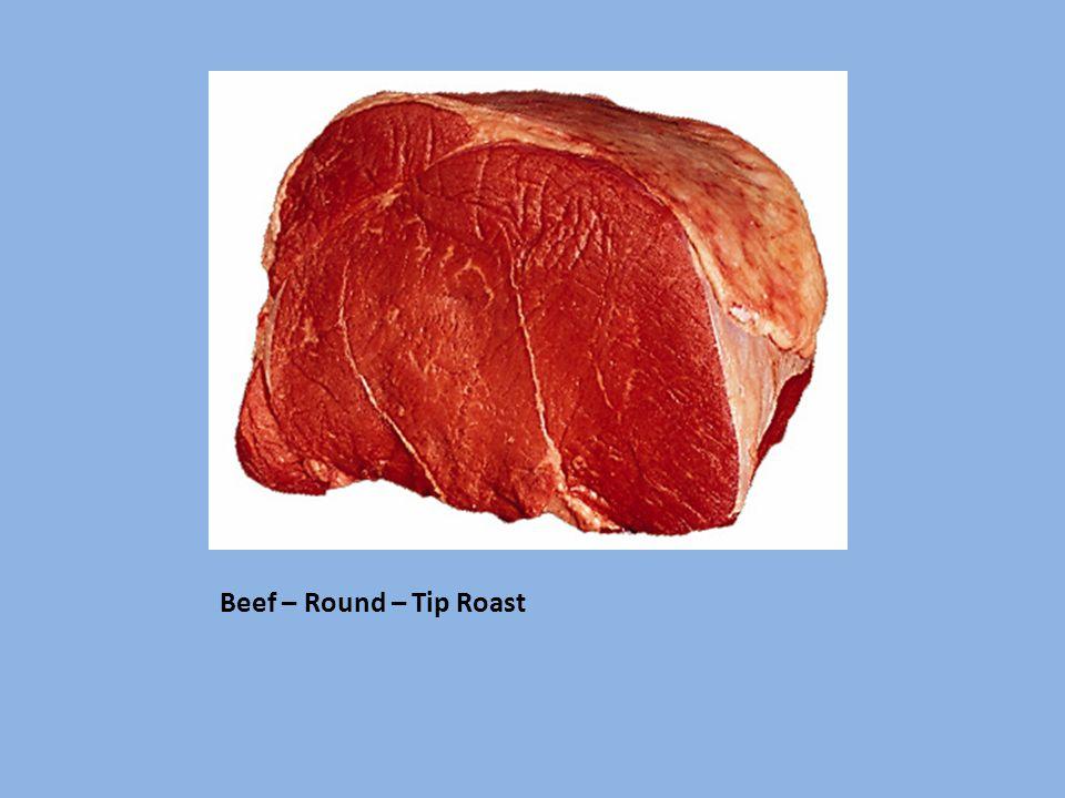 Beef – Round – Tip Roast