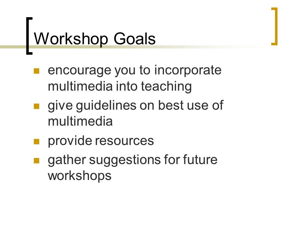 Workshop Agenda overview of human learning processes cognitive vs.