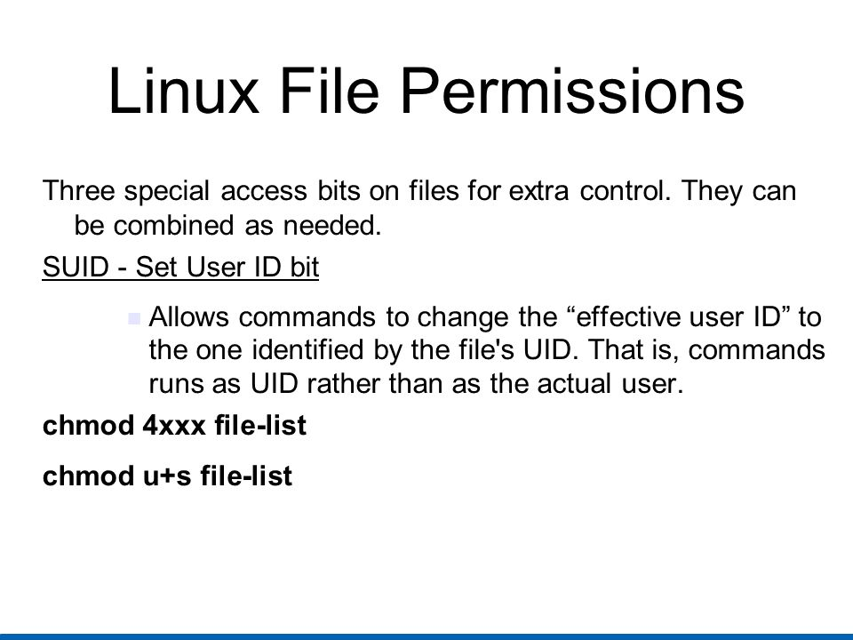 Linux File Permissions SGID - Set Group ID bit Allows commands to change the effective group ID to the one identified by the GID.