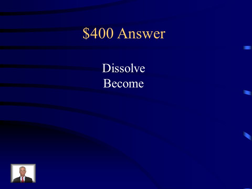 $400 Question Find the verbs in the following sentence: Some pumpkins dissolve into goo by Halloween; others pumpkins become pie by Thanks Giving.