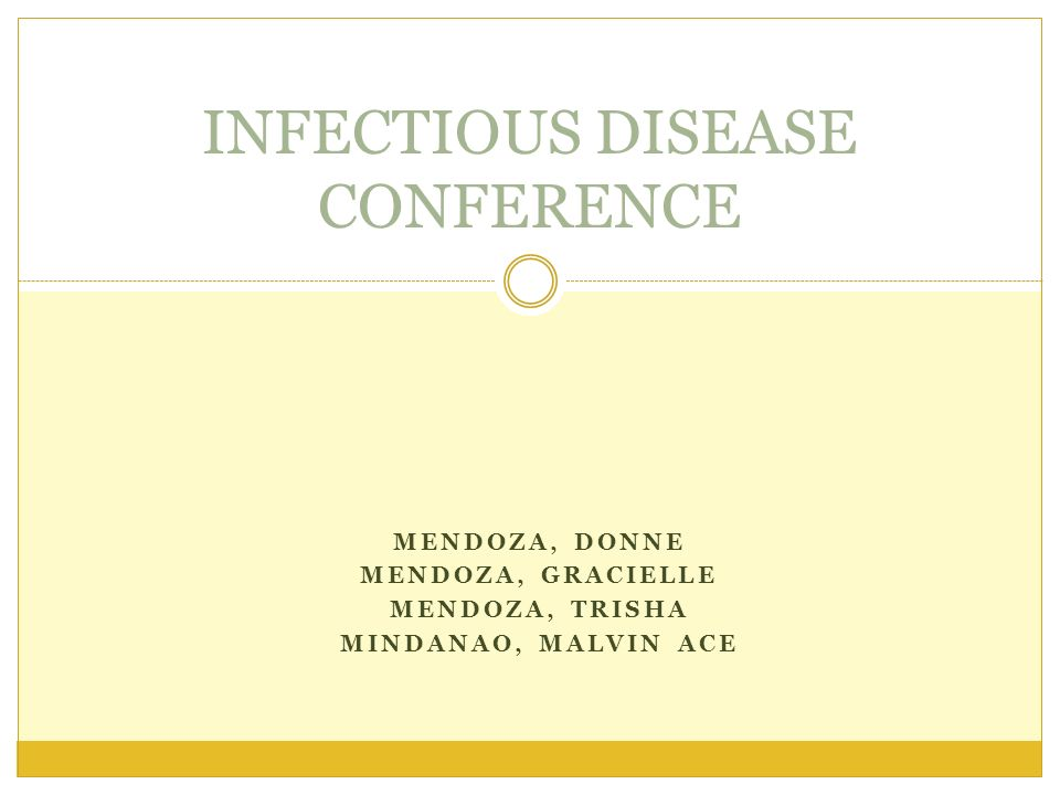 MENDOZA, DONNE MENDOZA, GRACIELLE MENDOZA, TRISHA MINDANAO, MALVIN ACE INFECTIOUS DISEASE CONFERENCE