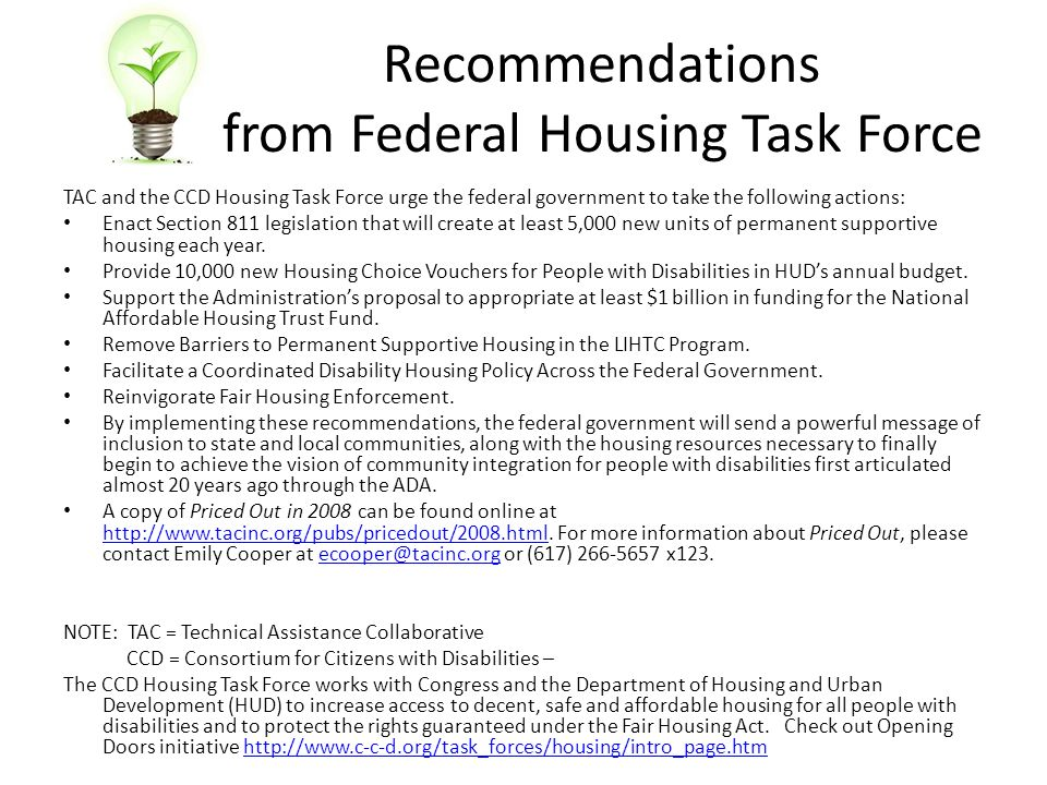 Recommendations from Federal Housing Task Force TAC and the CCD Housing Task Force urge the federal government to take the following actions: Enact Se