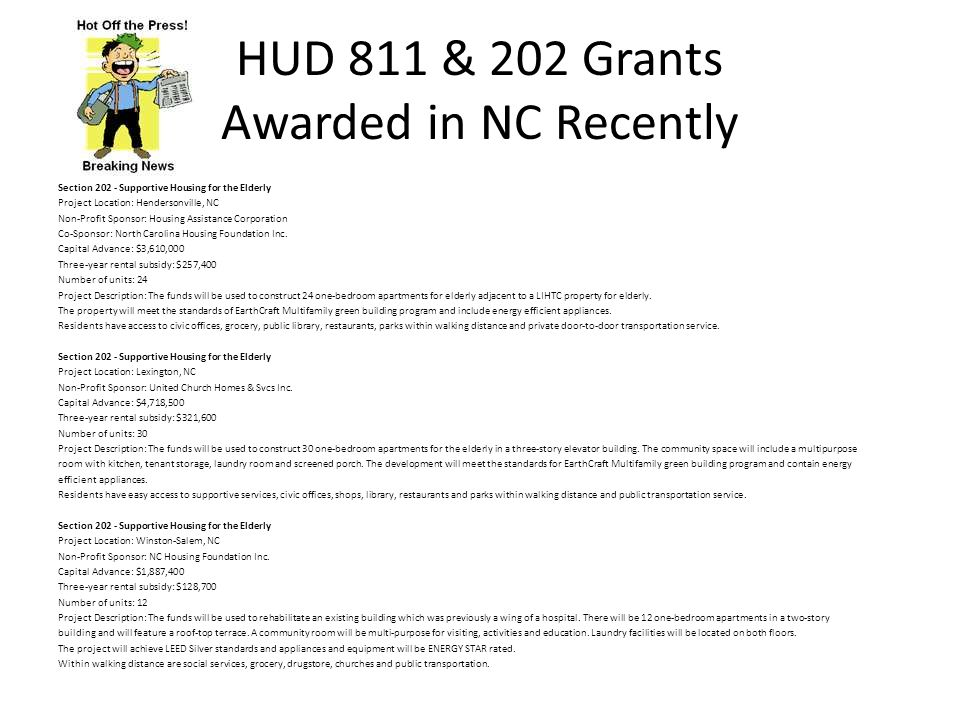 HUD 811 & 202 Grants Awarded in NC Recently Section 202 - Supportive Housing for the Elderly Project Location: Hendersonville, NC Non-Profit Sponsor: