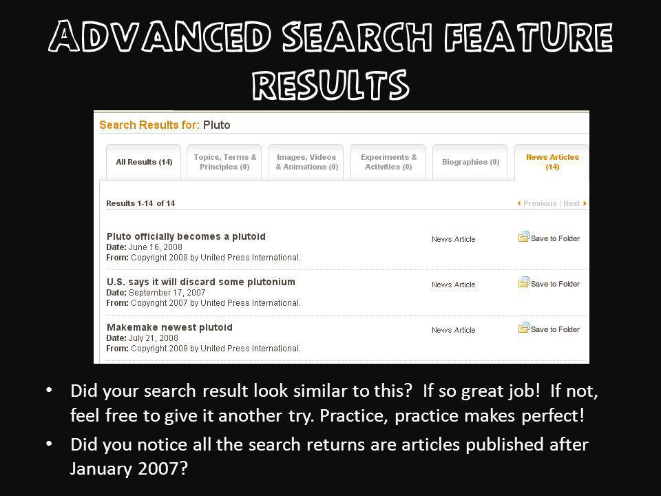 Advanced Search feature results Did your search result look similar to this.