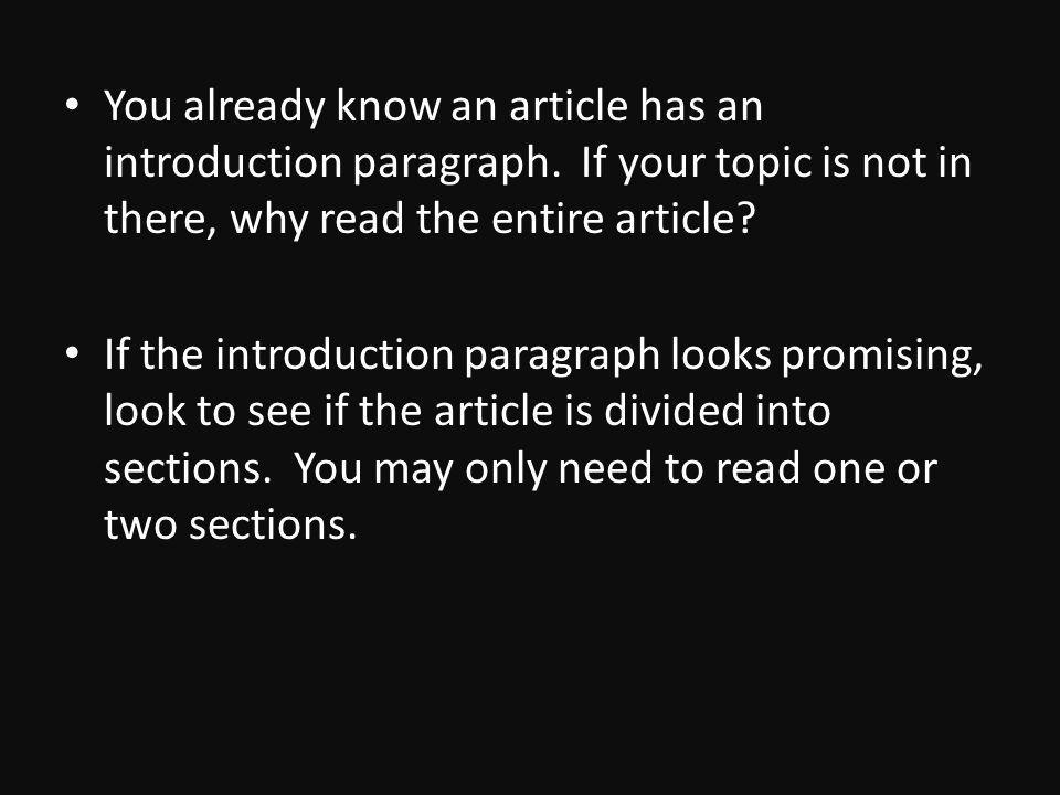 You already know an article has an introduction paragraph.