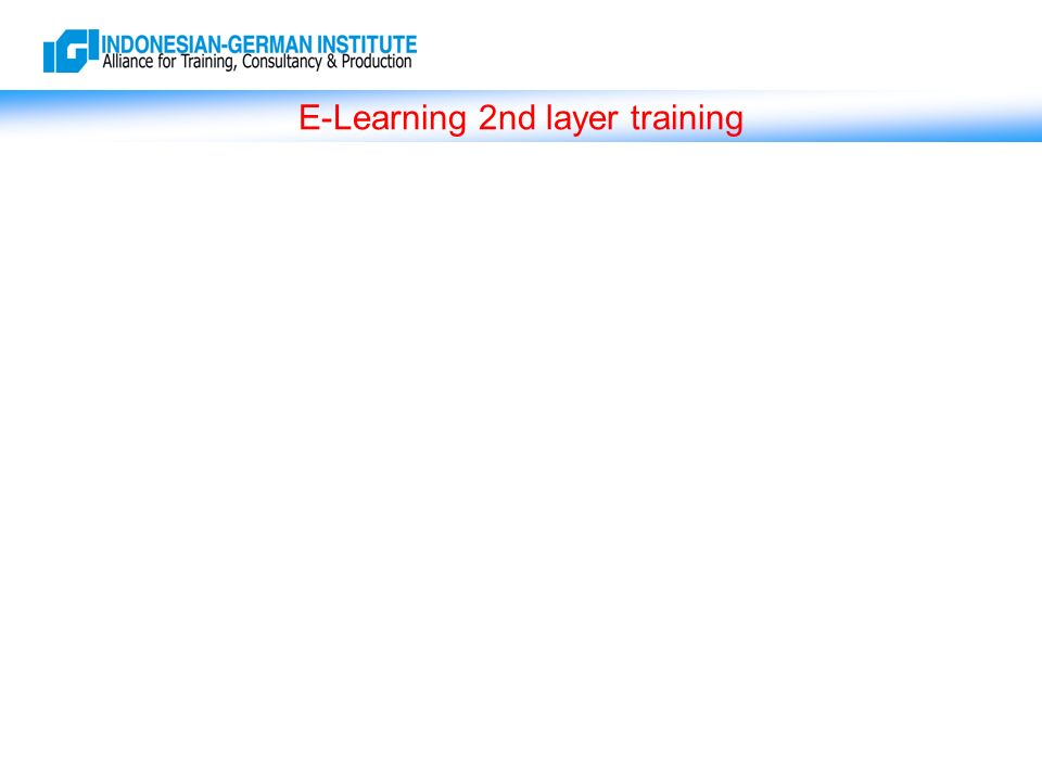 E-Learning 2nd layer training