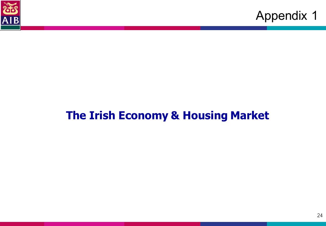 24 Appendix 1 The Irish Economy & Housing Market