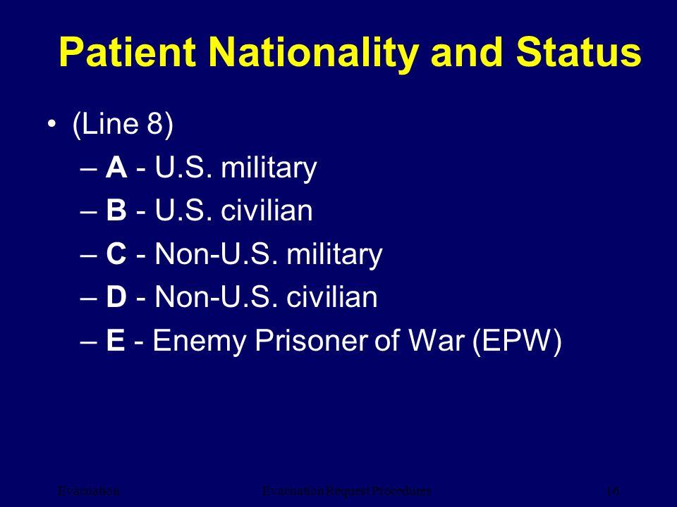 Evacuation16Evacuation Request Procedures (Line 8) –A - U.S.
