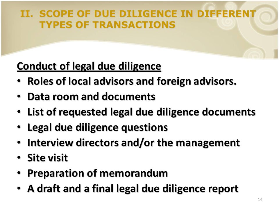 14 Conduct of legal due diligence Roles of local advisors and foreign advisors. Roles of local advisors and foreign advisors. Data room and documents