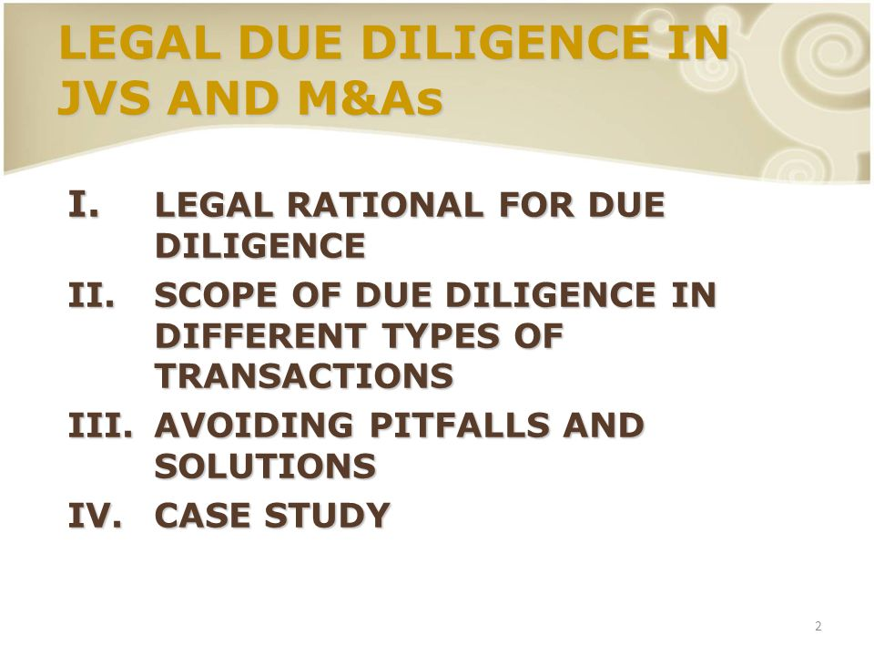 3 I.LEGAL RATIONAL FOR DUE DILIGENCE