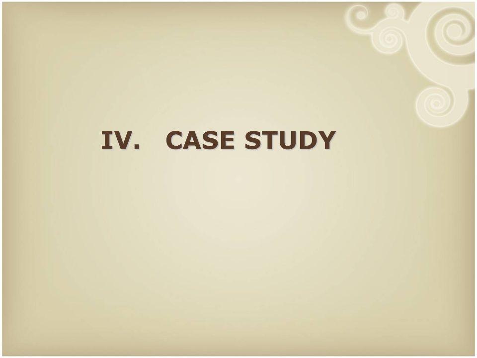 39 IV. CASE STUDY