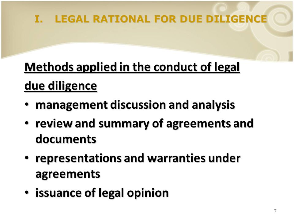 8 I.LEGAL RATIONAL FOR DUE DILIGENCE Fiduciary duties of directors duty of care duty of care duty of loyalty duty of loyalty duty of obedience duty of obedience duty of disclosure duty of disclosure