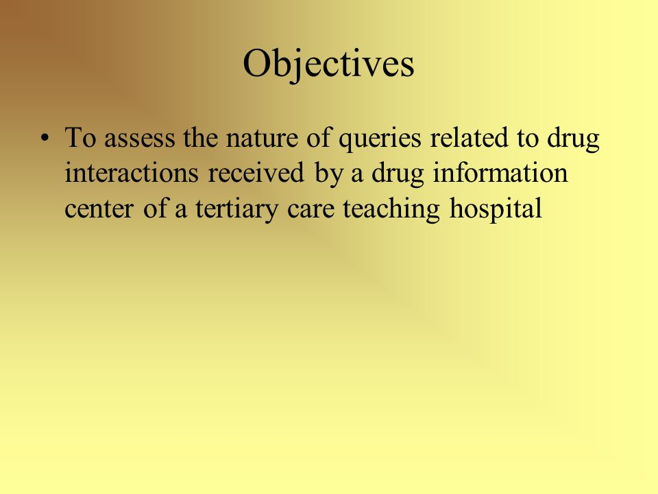Objectives To assess the nature of queries related to drug interactions received by a drug information center of a tertiary care teaching hospital