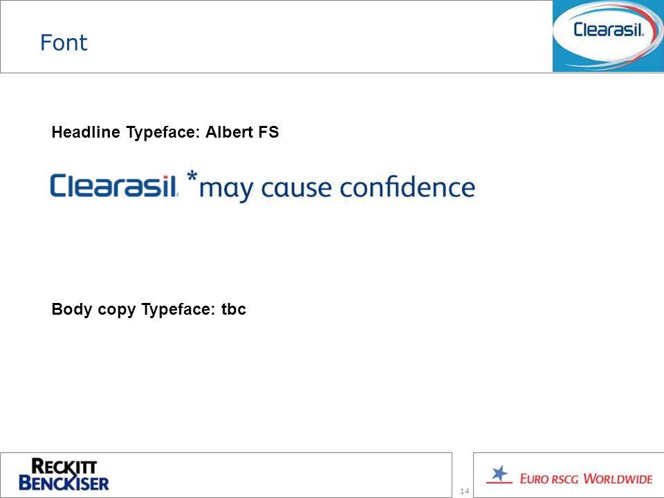 14 Font Headline Typeface: Albert FS Body copy Typeface: tbc