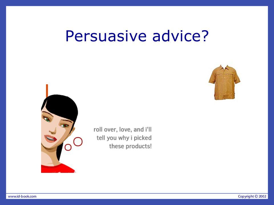 Persuasive advice?