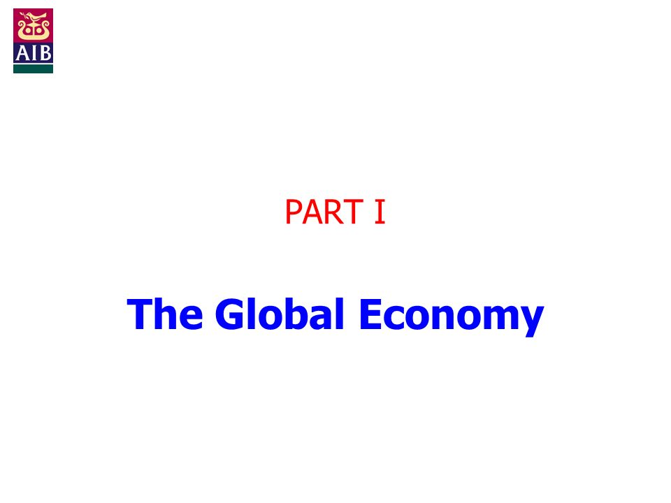 PART I The Global Economy