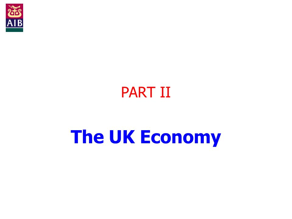PART II The UK Economy