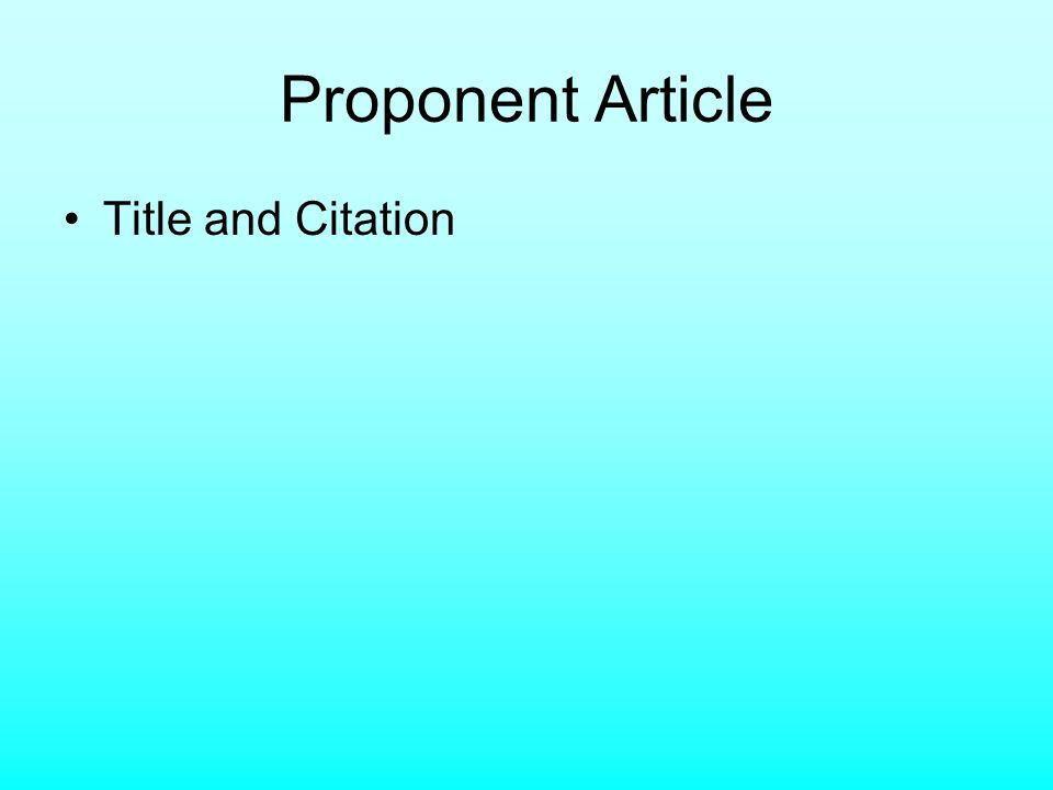 Proponent Article Title and Citation
