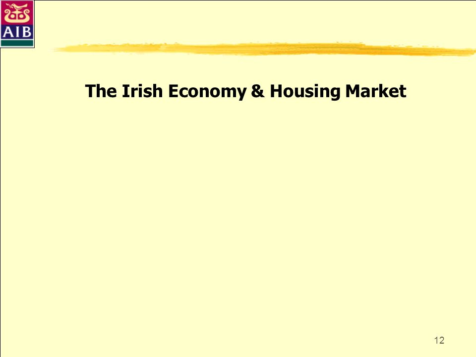 12 The Irish Economy & Housing Market