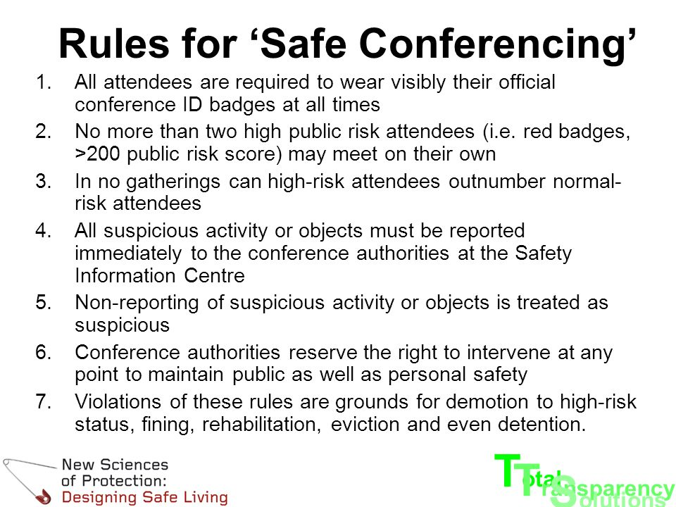 T otal T ransparency S olutions We welcome feedback Have a safe conference!