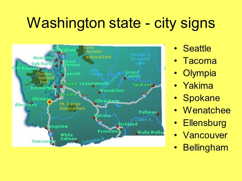Washington state - city signs Seattle Tacoma Olympia Yakima Spokane Wenatchee Ellensburg Vancouver Bellingham