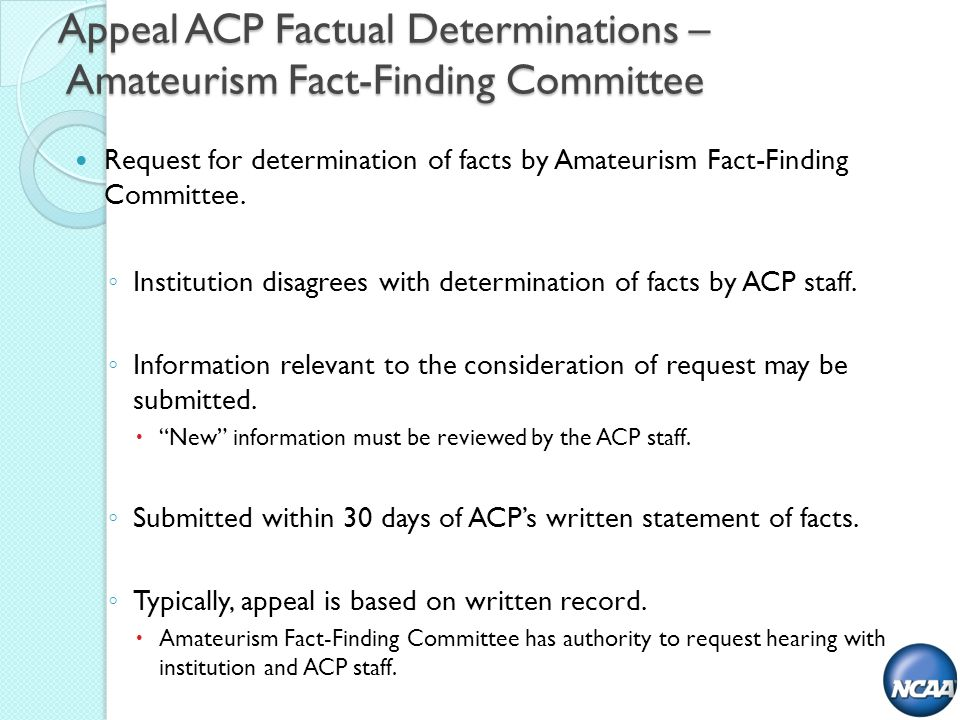 Appeal ACP Factual Determinations – Amateurism Fact-Finding Committee Request for determination of facts by Amateurism Fact-Finding Committee.
