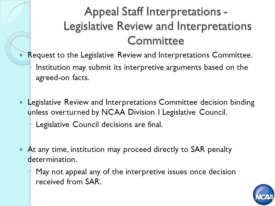 Appeal Staff Interpretations - Legislative Review and Interpretations Committee Request to the Legislative Review and Interpretations Committee.