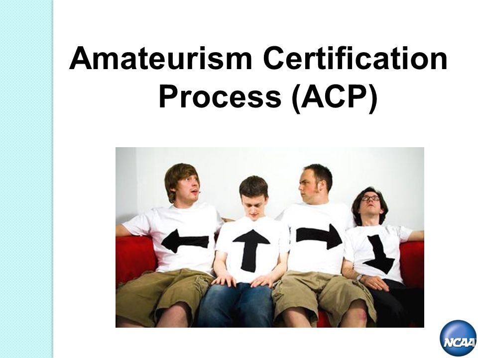 Amateurism Certification Process (ACP)
