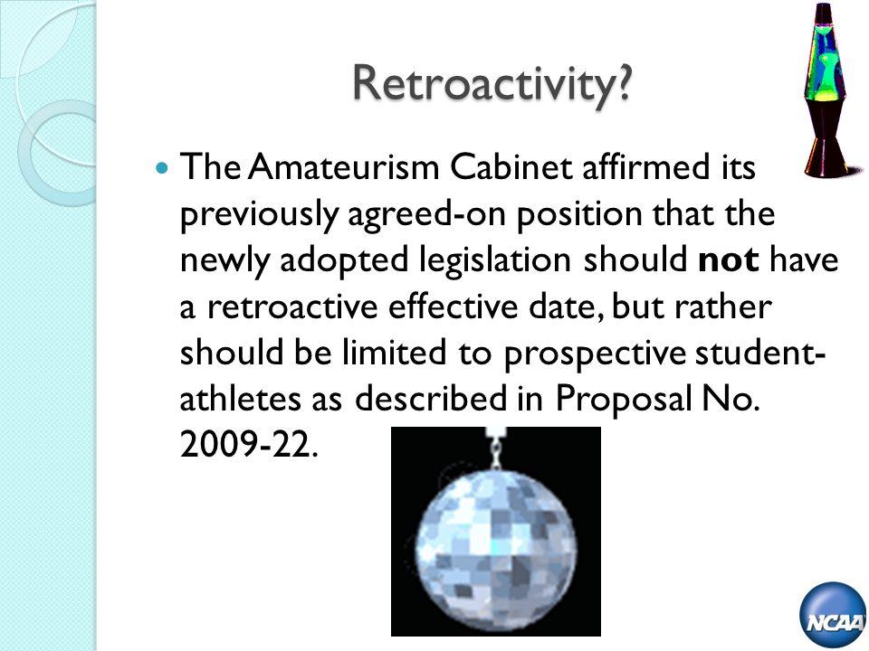 Retroactivity.