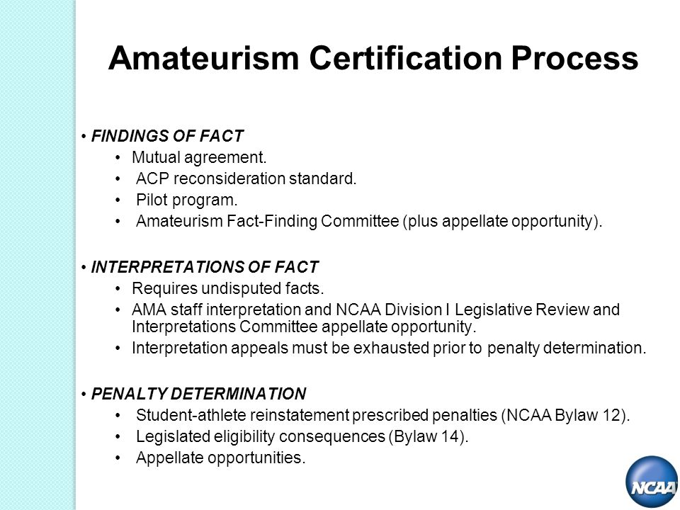 Amateurism Certification Process FINDINGS OF FACT Mutual agreement.