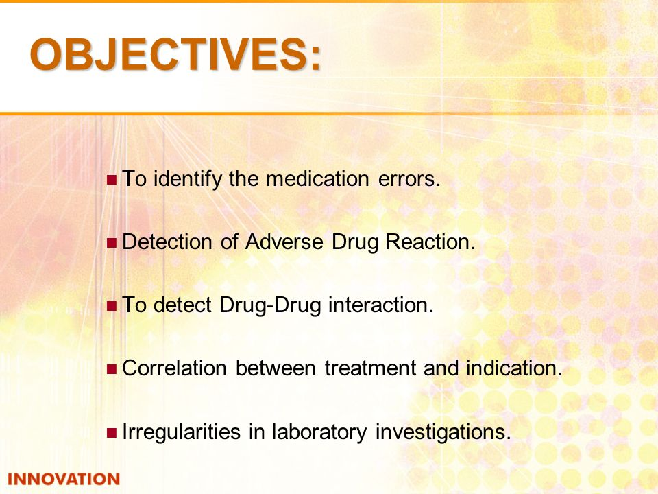 OBJECTIVES: To identify the medication errors. Detection of Adverse Drug Reaction.