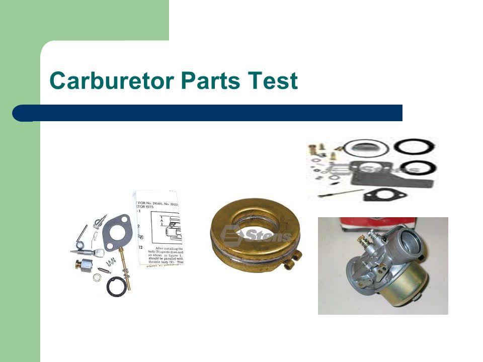 Carburetor Parts Test