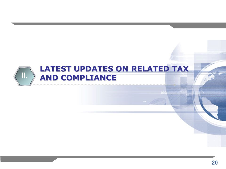 20 LATEST UPDATES ON RELATED TAX AND COMPLIANCE II.