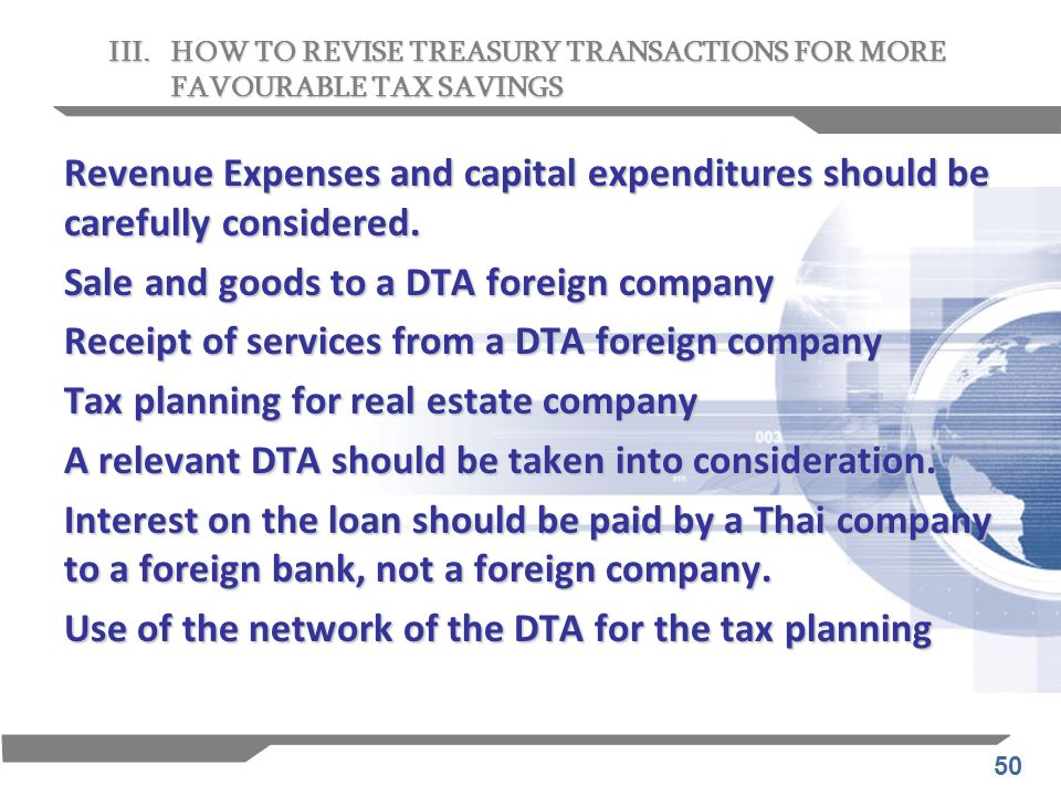 50 Revenue Expenses and capital expenditures should be carefully considered. Sale and goods to a DTA foreign company Receipt of services from a DTA fo