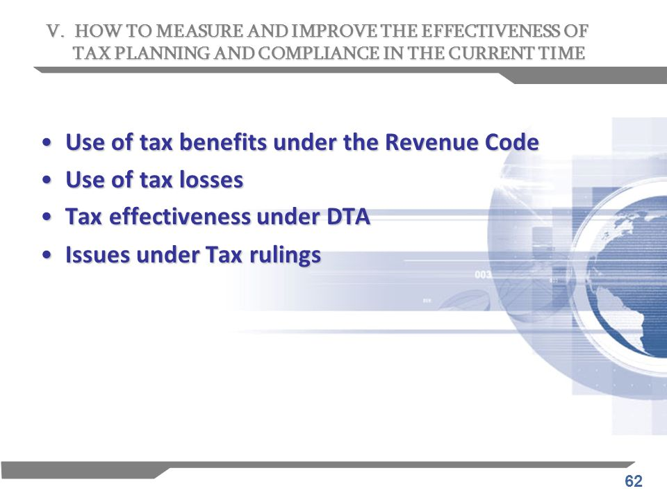 62 Use of tax benefits under the Revenue CodeUse of tax benefits under the Revenue Code Use of tax lossesUse of tax losses Tax effectiveness under DTA