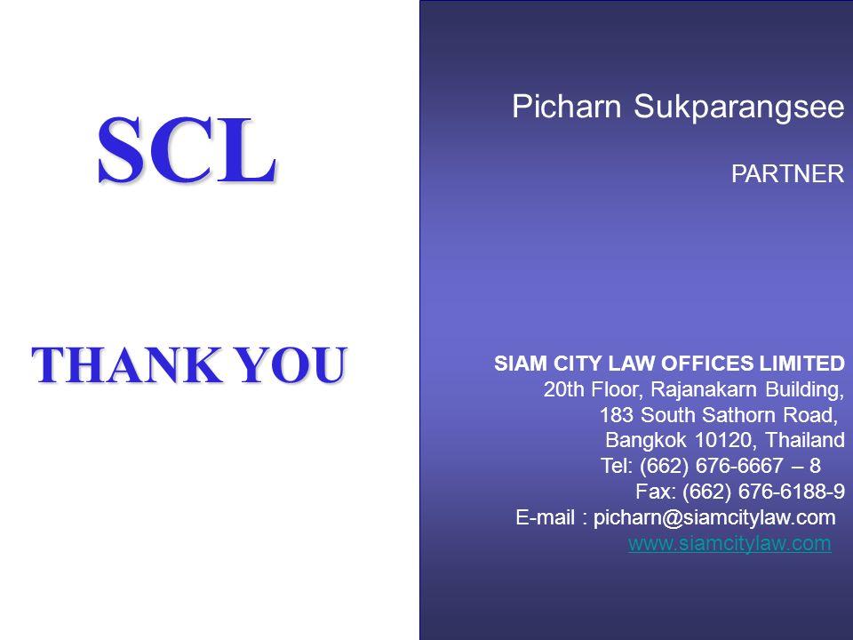 66 SCL Picharn Sukparangsee PARTNER SIAM CITY LAW OFFICES LIMITED 20th Floor, Rajanakarn Building, 183 South Sathorn Road, Bangkok 10120, Thailand Tel