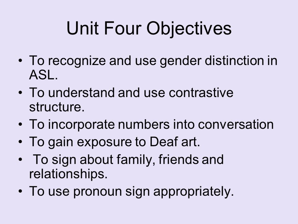 Contrastive Structure; Eyes on ASL #8:Shoulder-Shifting Outcomes: Incorporates contrastive structure to distinguish between one, two or three points or details when describing family; Uses Shoulder-Shifting when signing about more than one person or object.