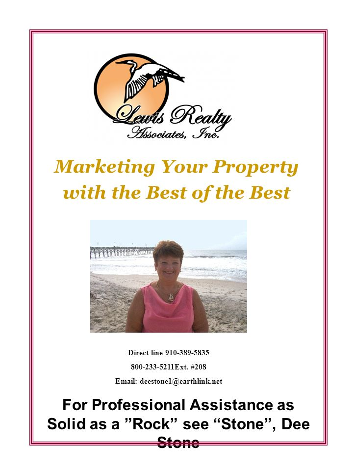 Marketing Your Property with the Best of the Best Direct line 910-389-5835 800-233-5211Ext.