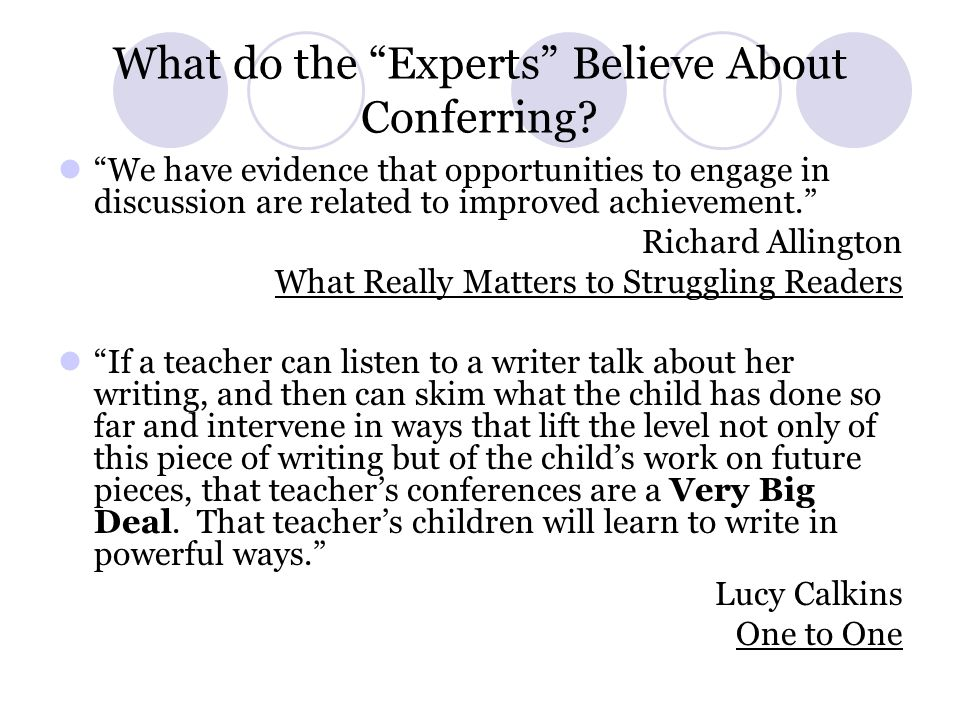 What do the Experts Believe About Conferring.