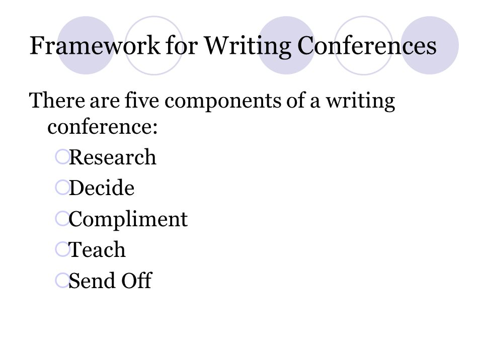 Framework for Reading Conferences Teach Name the individual teaching point.